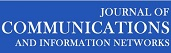 Journal of Communications and Information Networks
